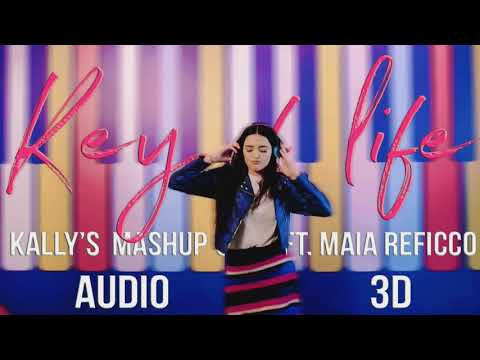 The Kally's Mashup 3D Experience: Key of Life ft. Maia Reficco (Audio 3D)