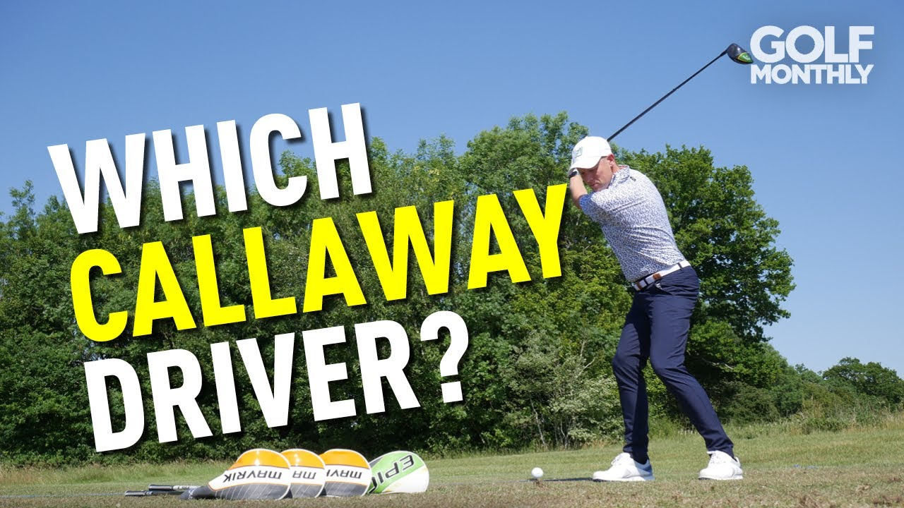 WHICH CALLAWAY DRIVER IS RIGHT FOR YOUR GAME?
