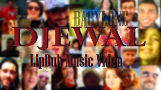 BABYLONE DJEWAL LipDub