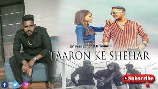 TAARON KE SHEHAR | NEHA KAKKAR | JUBIN NAUTIYAL | VEER PANCHAL | LOVE STORY