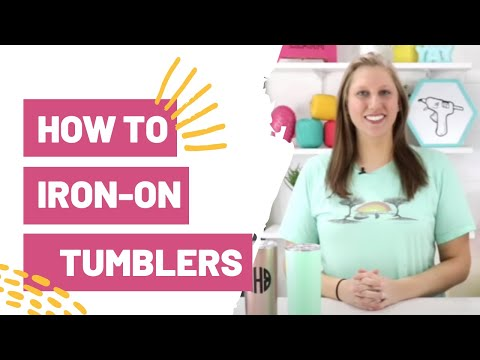 How To Iron-On Tumblers