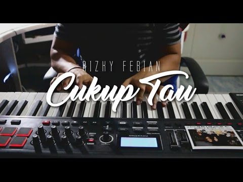 Rizky Febian - Cukup Tau   PIANO cover by Zulle (Mellow version)