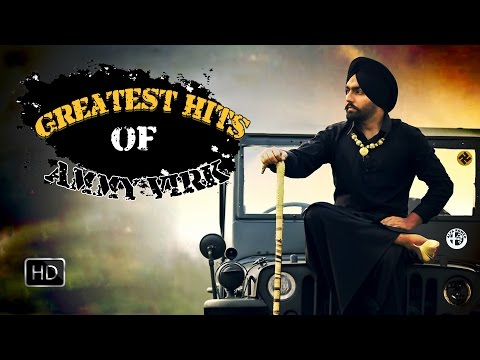 Ammy Virk Greatest Hits ● VIDEO JUKEBOX ● Super Hit Punjabi Songs 2016