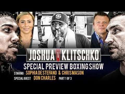 Don Charles FIGHT BREAKDOWN | JOSHUA v KLITSCHKO Boxing Show Preview | P1