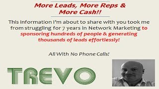 Trevo | The Marketing Model That Brings More Leads, Reps & Cash Faster!