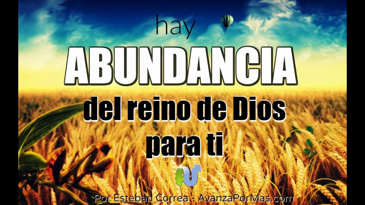Versiculos De La Biblia De Animo: HAY ABUNDANCIA De Dios Para Ti