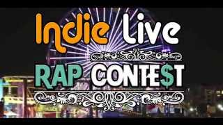 Indie Live: RAP CONTEST - Win $3,500 in Cash Prizes !! -