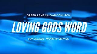 Loving God's Word - May 24, 2020