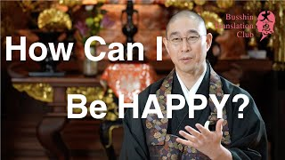 How to be happy? Compassion and Wisdom