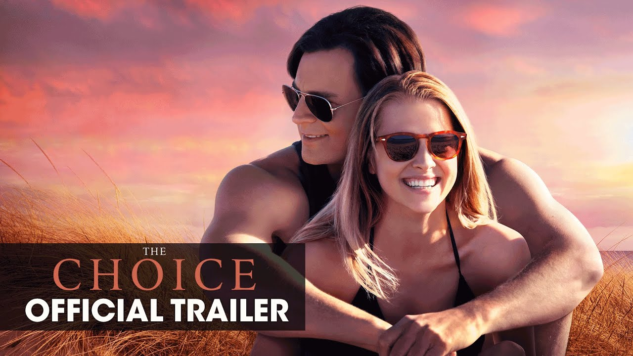 The Choice 2016 Movie Nicholas Sparks Official Trailer Choose