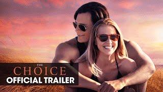 "The Choice (2016 Movie - Nicholas Sparks) Official Trailer – ""Choose Love"""