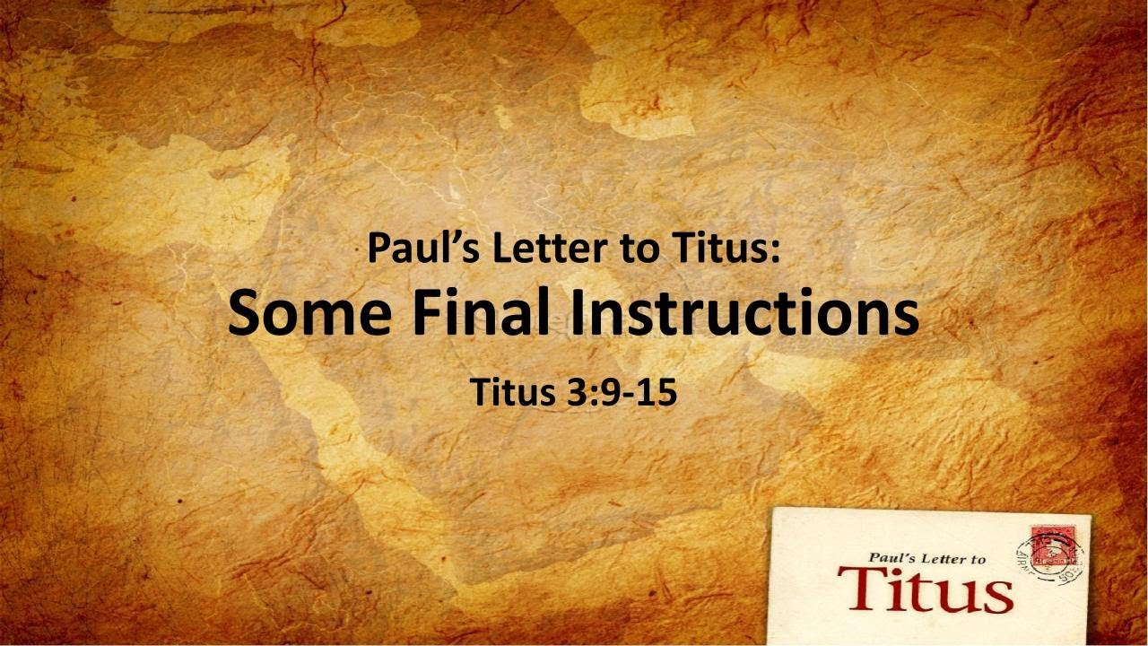 """Paul's Letter to Titus"" - Sermon Series"