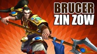 League of Legends : Brucer Zin Zow