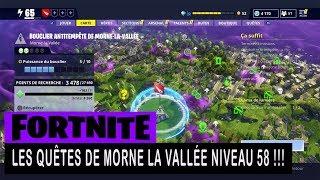 FORTNITE - SAUVER LE MONDE - LES QUÊTES DE MORNE LA VALLÉE NIVEAU 58 !!!