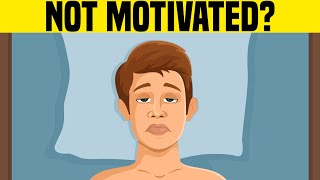 The Real Reason You're Not Motivated