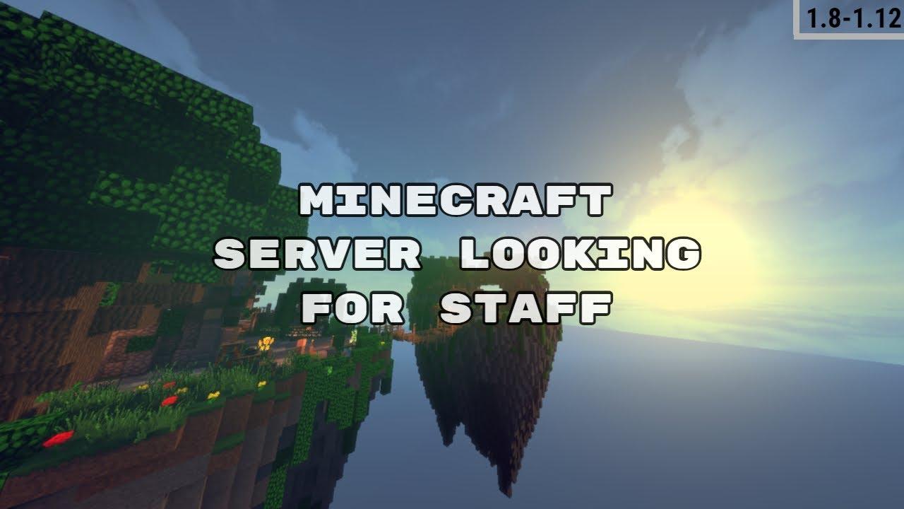 Minecraft servers need staff 2019