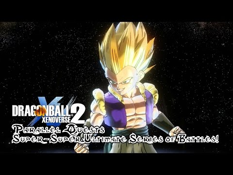 Dragon Ball Xenoverse 2   Parallel Quests   Super-Super Ultimate Series of Battles!