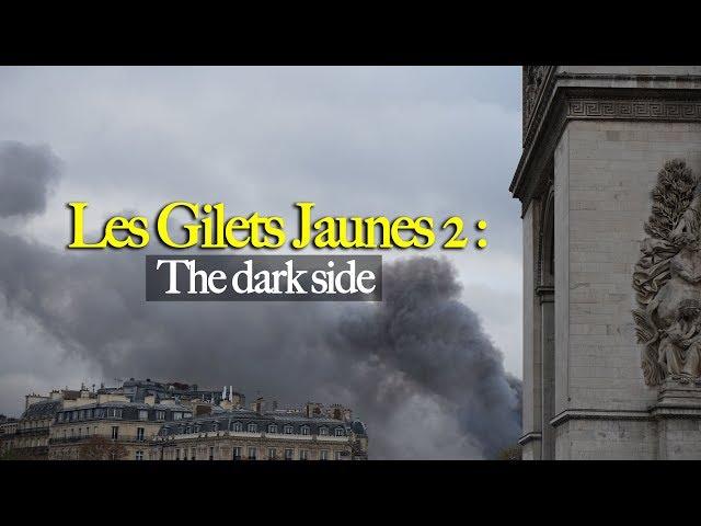 LES GILETS JAUNES 2 : THE DARK SIDE