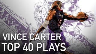 Vince Carter Top 40 Plays of Career
