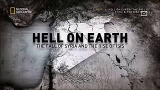 Download Video Neraka Di Bumi - Jatuhnya Suriah dan Kebangkitan ISIS (2017) National Geographic Indonesia MP3 3GP MP4