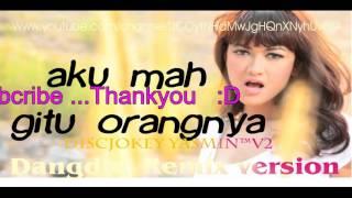 House Music Julia Perez Akumah Gitu Orangnya Dangdut Remix By Dj Breakbeat