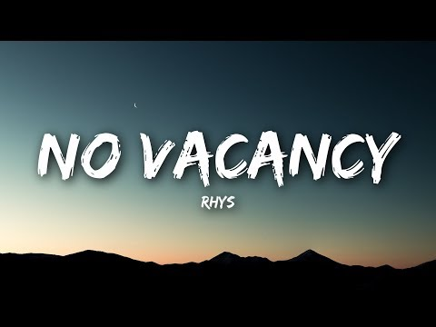 Rhys - No Vacancy (Lyrics / Lyrics Video)