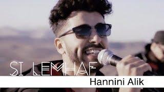 Si Lemhaf - Hannini Alik (Official Music Video)