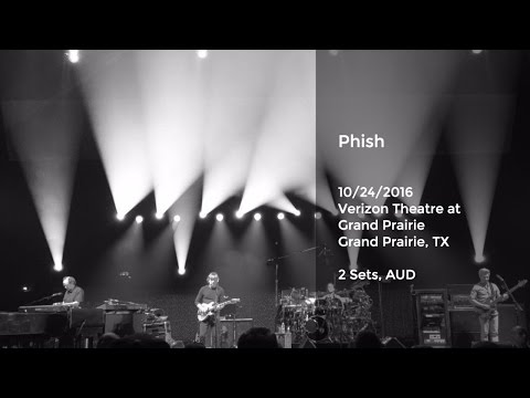 Phish Live at Verizon Theatre at Grand Prairie, Grand Prairie, TX - 10/24/2016 Full Show AUD