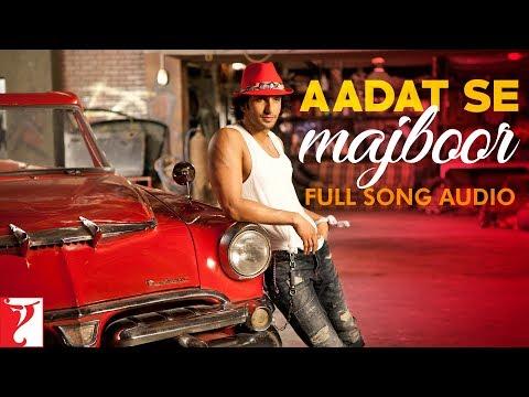 Aadat Se Majboor  Full Song Audio  Ladies vs Ricky Bahl  Benny Dayal  SalimSulaiman