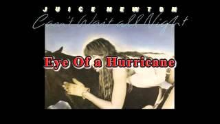 Juice Newton - Eye Of a Hurricane YouTube Videos