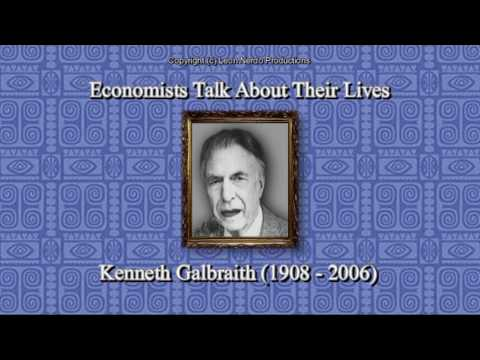 Economists Talk About Their Lives - Kenneth Galbraith