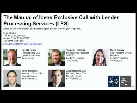 The Manual of Ideas Call with Lender Processing Services CEO Hugh Harris and CFO Tom Schilling