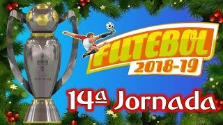 14ª JORNADA Liga Futebol 2018/19 Benfica Braga Porto Sporting
