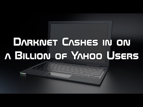 Darknet Cashes in on a Billion of Yahoo Users