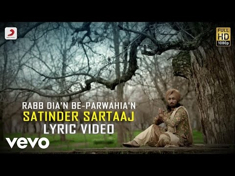 Satinder Sartaaj - Rabb Dia'n Be-parwahia'n| Rangrez | Lyric Video