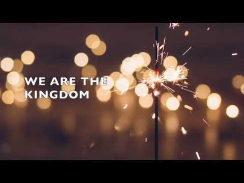 We Are The Kingdom