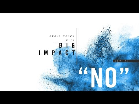 Small Words with Big Impact, Part 1 - NO!
