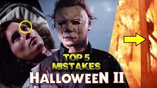 Halloween II (1981) Top 5 Movie Mistakes