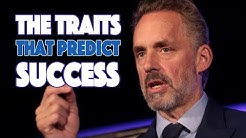 The Traits that Predict Success According to Psychology (And Jordan Peterson)