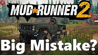 Is SpinTires MudRunner 2: Still a BIG MISTAKE?