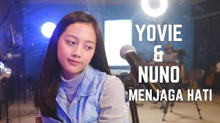 MENJAGA HATI (YOVIE & NUNO) - MICHELA THEA COVER