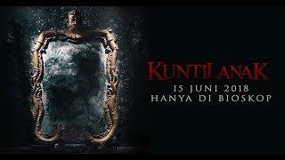 KUNTILANAK Official Trailer 15 Juni 2018 Fero Walandouw Aurelie Moeremans