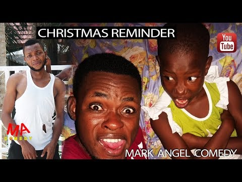 0 Comedy Skits Uncategorized  Download CHRISTMAS REMINDER (Mark Angel Comedy) mp4