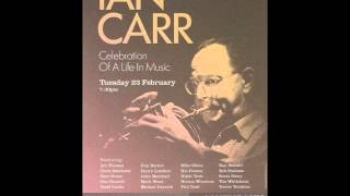 Ian Carr a Celebration of his life in music   Promises