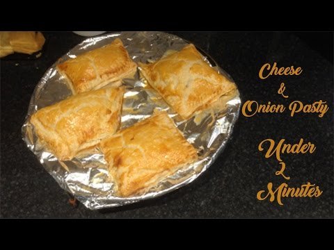 Cheese and Onion Pasty Under 2 Minutes