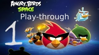 Let's Play Angry Birds Space 01 - Space... SPACE!