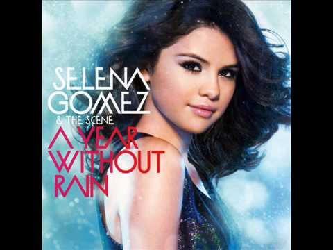 A Year Without Rain (English & Español) Selena Gomez