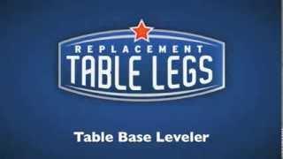 Table Base Leveler - Replacementtablelegs.com