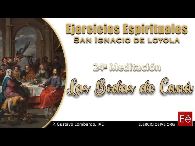 34 Bodas de Caná (24ª Meditación)