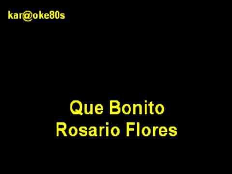 Karaoke Que Bonito Rosario